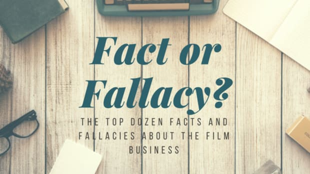 "Chris Schiller breaks down a selection of facts or fallacies in the film business into three groups: People, Business Skills and ""The Deal."" Within each section a statement is made that is either a fact or a fallacy within our industry. Take a guess then read on to see Chris' assessment of the statement's truth value and why."
