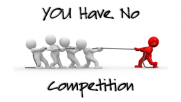 You Have No Competition