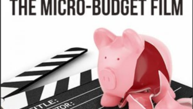 Writing and Producing the Micro-Budget Film