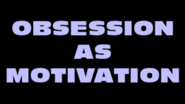 obsession as motivation