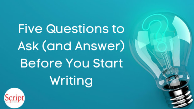 When you sit down to craft your story, you are the master, but how do you maximize the story's potential? Ray Morton shares five questions to ask before you start writing your screenplay.
