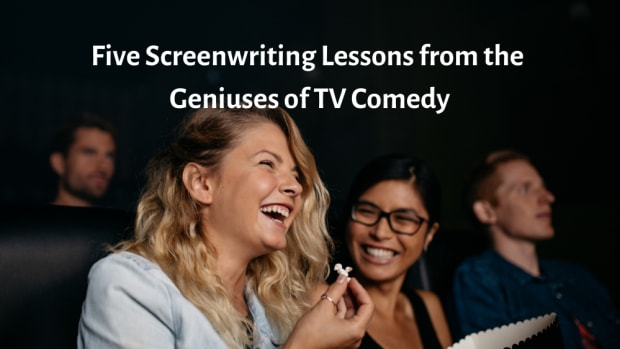 Five Screenwriting Lessons from the Geniuses of TV Comedy