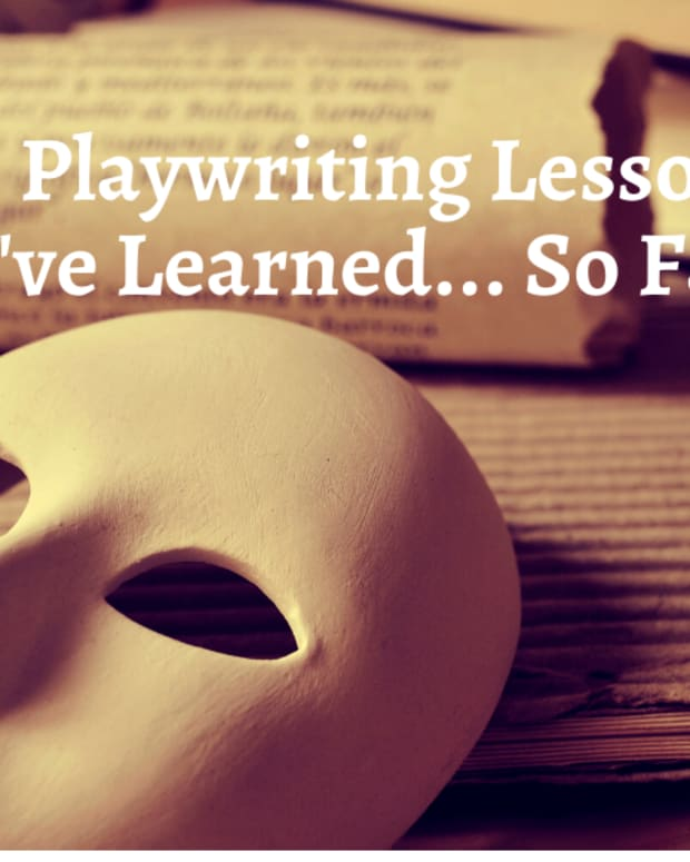 75 Playwriting Lessons I've Learned So Far…