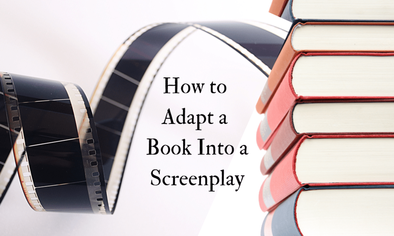 Adapting a Book into a Screenplay