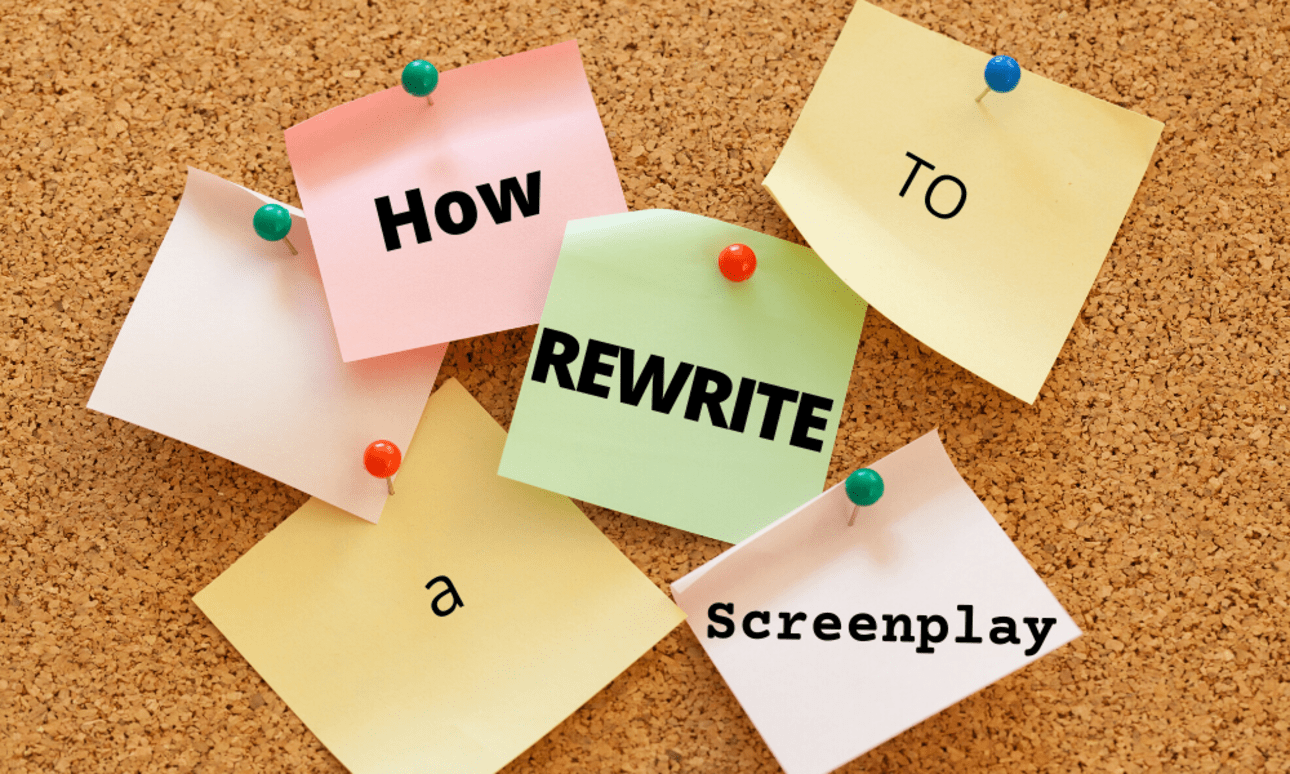 How to Rewrite a Screenplay