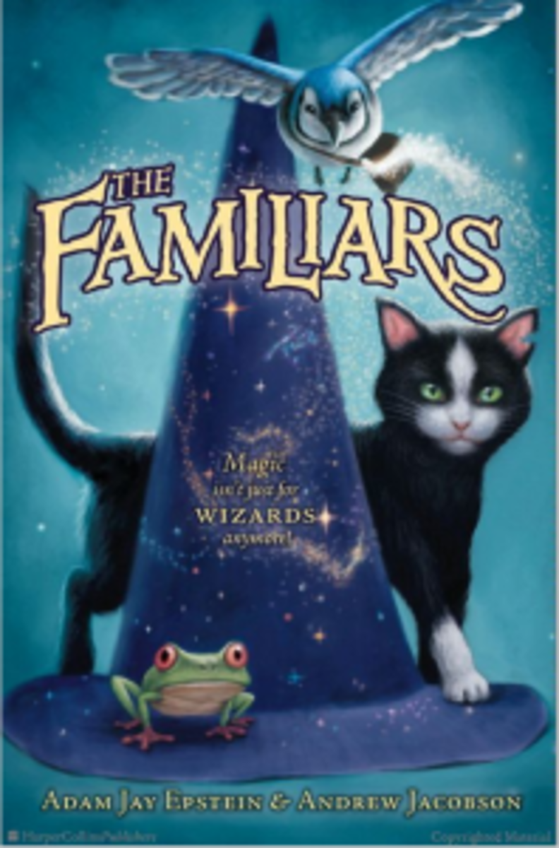 The Familiars: the first in a trilogy of books by Jacobson and Epstein