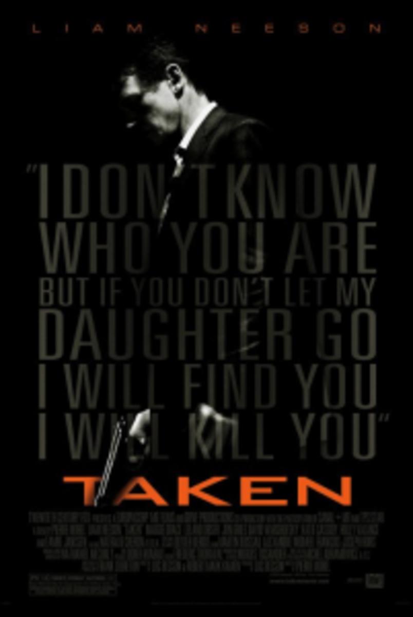 Taken starring Liam Neeson