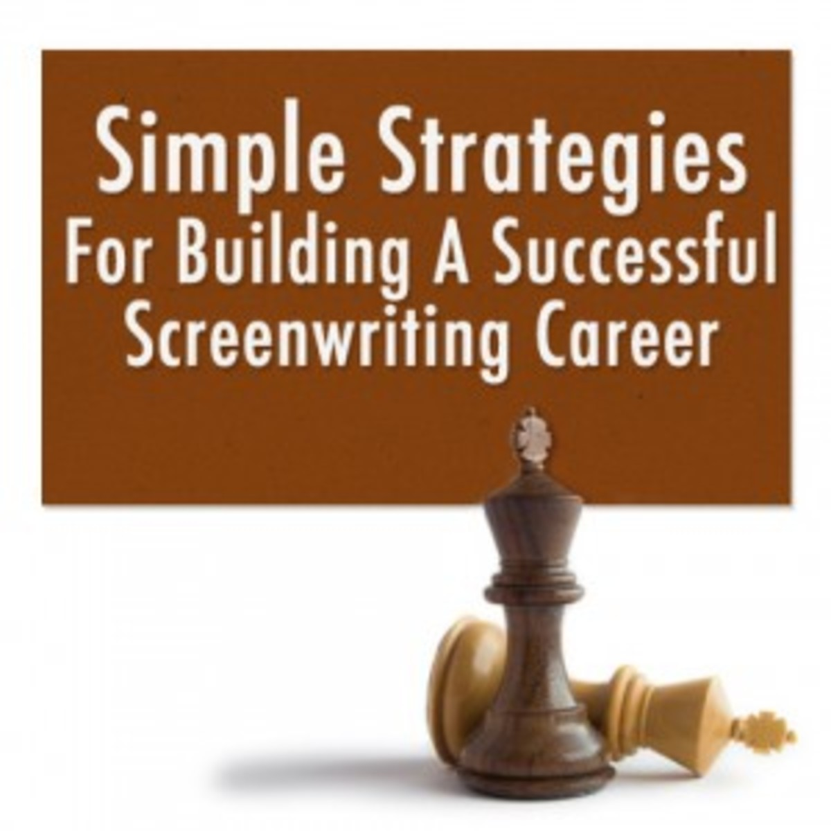 Simple Strategies for Building a Successful Screenwriting Career