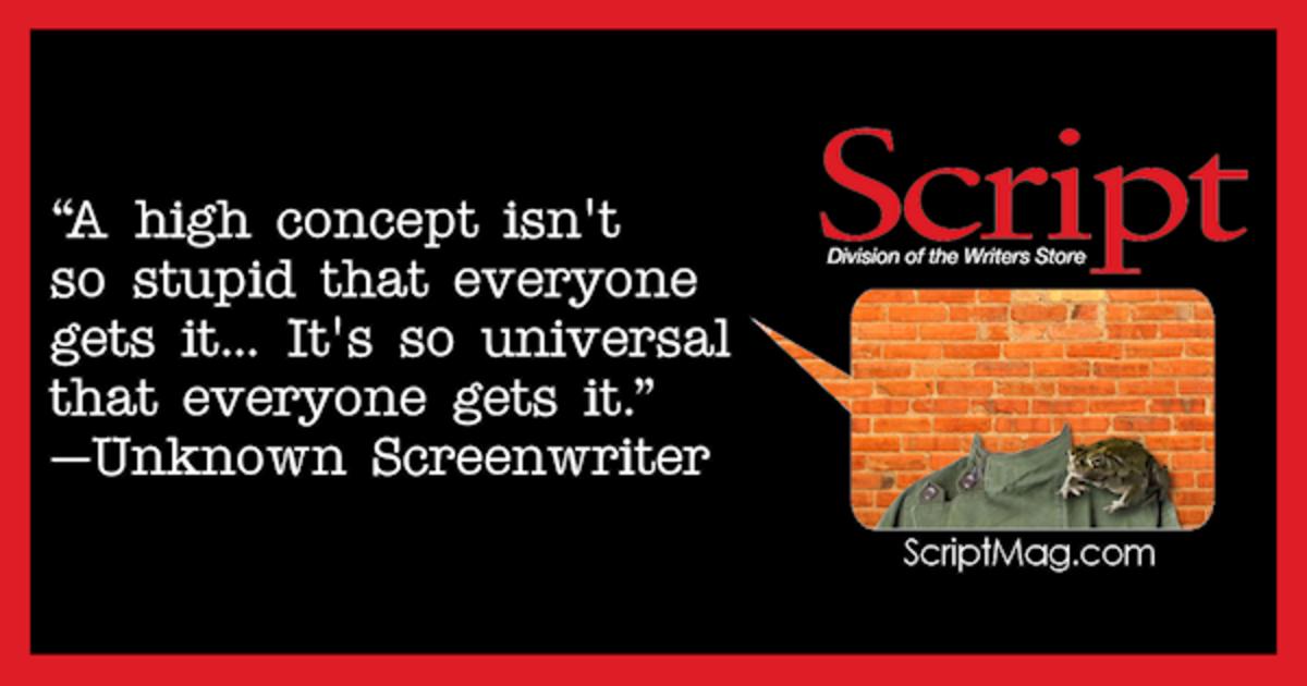 Unknown Screenwriter High Concept