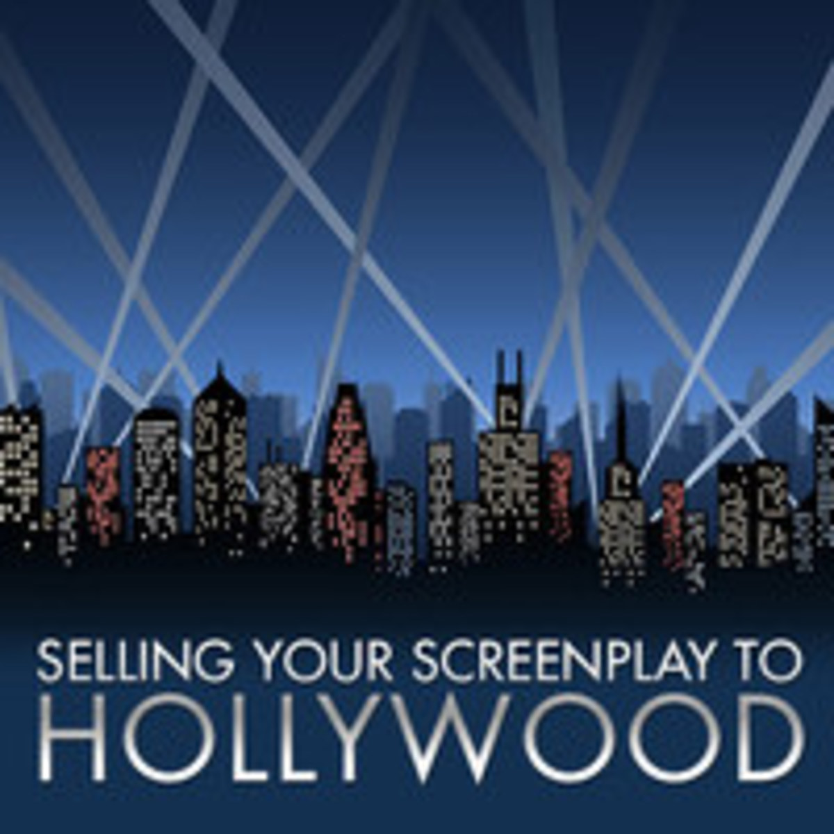 Selling Your Screenplay to Hollywood