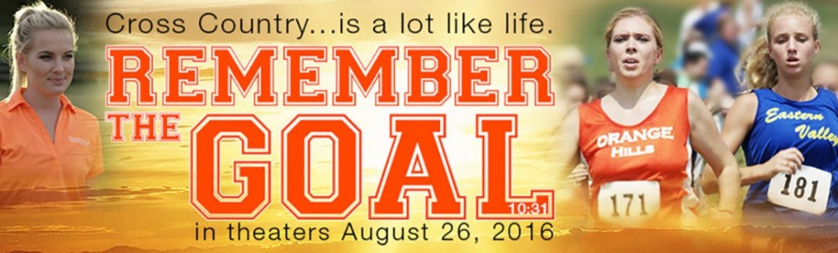 "CROSS ROAD: ""Remember The Goal"" for Faith-Based Films by Dan Goforth"
