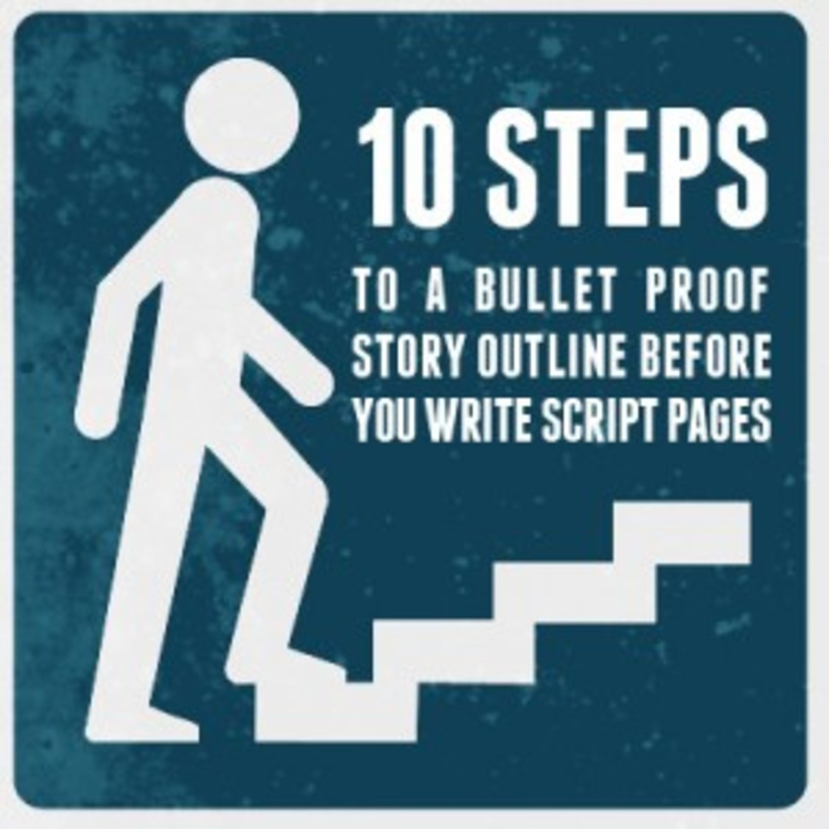 Learn how to bullet proof your story outline before your write script pages in this OnDemand Webinar at Writer's Store.