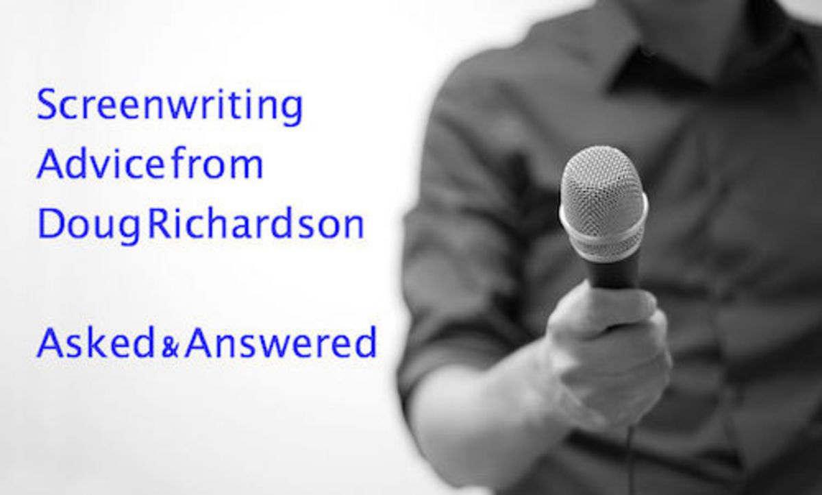 BEHIND THE LINES WITH DR: Screenwriting Advice - Asked and Answered by Doug Richardson | Script Magazine #scriptchat #screenwriting
