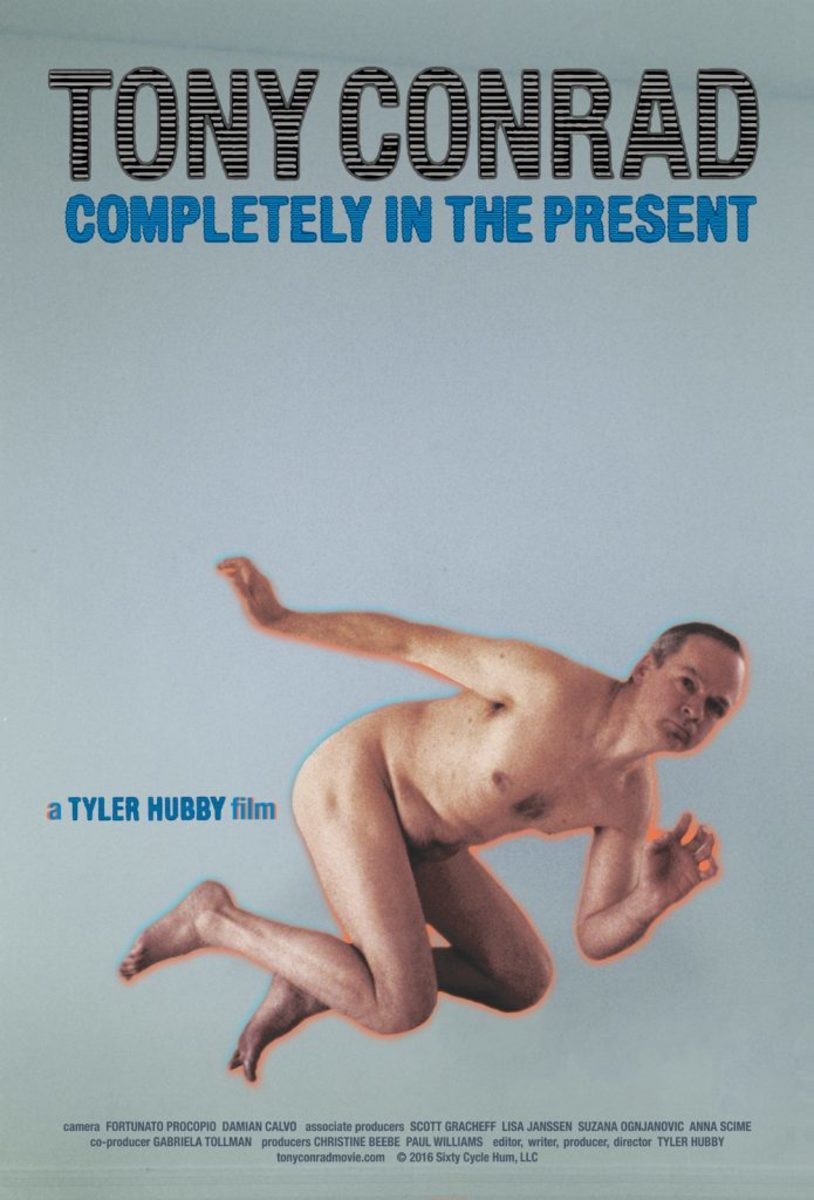 The evolution of Tyler Hubby's documentary: Tony Conrad: Completely in the Present. is perhaps not surprisingly as unconventional as the artist Conrad