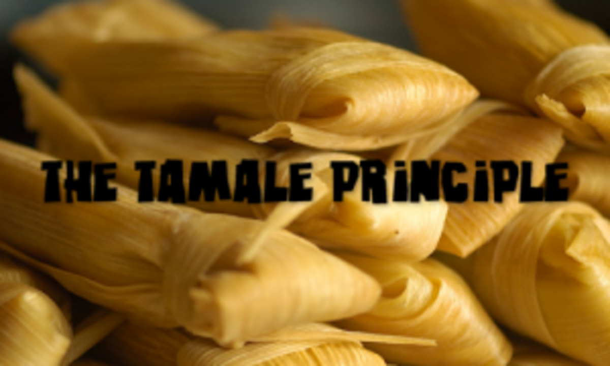 The Tamale Principle