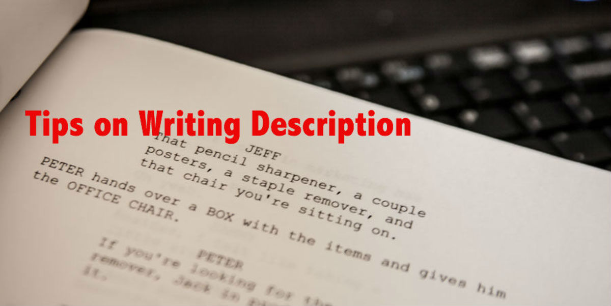 COLUMN D: Writing Description, Part 3 by Drew Yanno | Script Magazine #scriptchat #amwriting