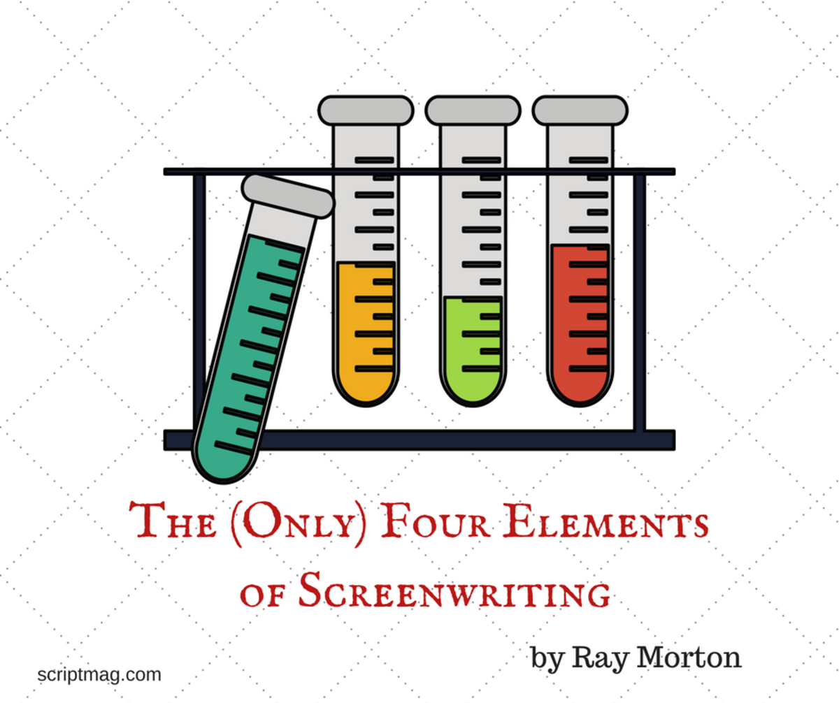 Script reader, Ray Morton, explains why there are only four elements to screenwriting that make your story a true cinematic experience.