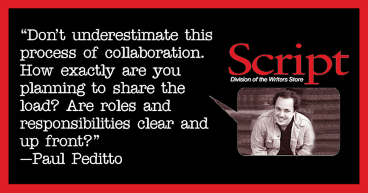 Paul Peditto discusses collaboration and how disagreeing is sometimes a good thing. #scriptchat #screenwriting