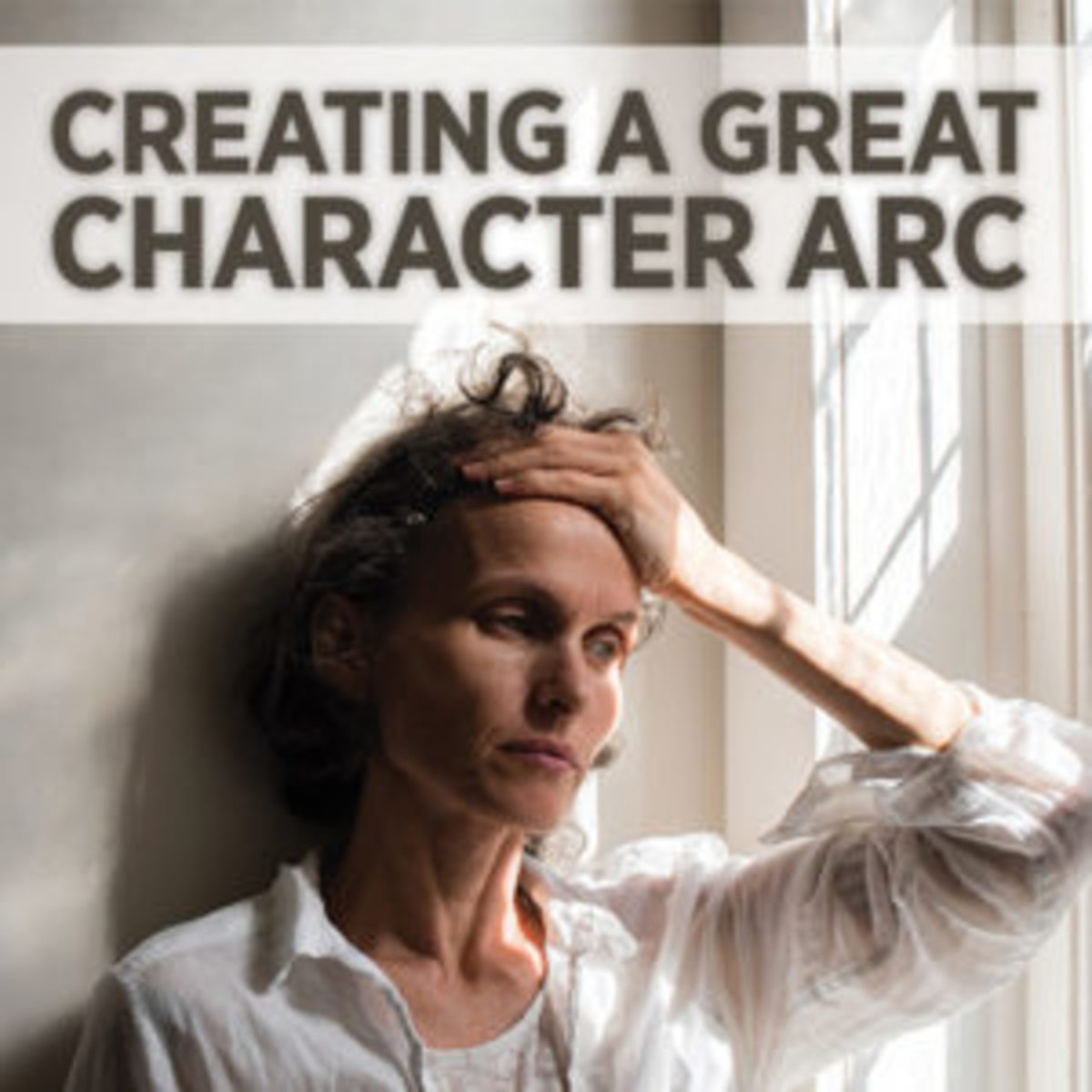 Creating A Great Character Arc