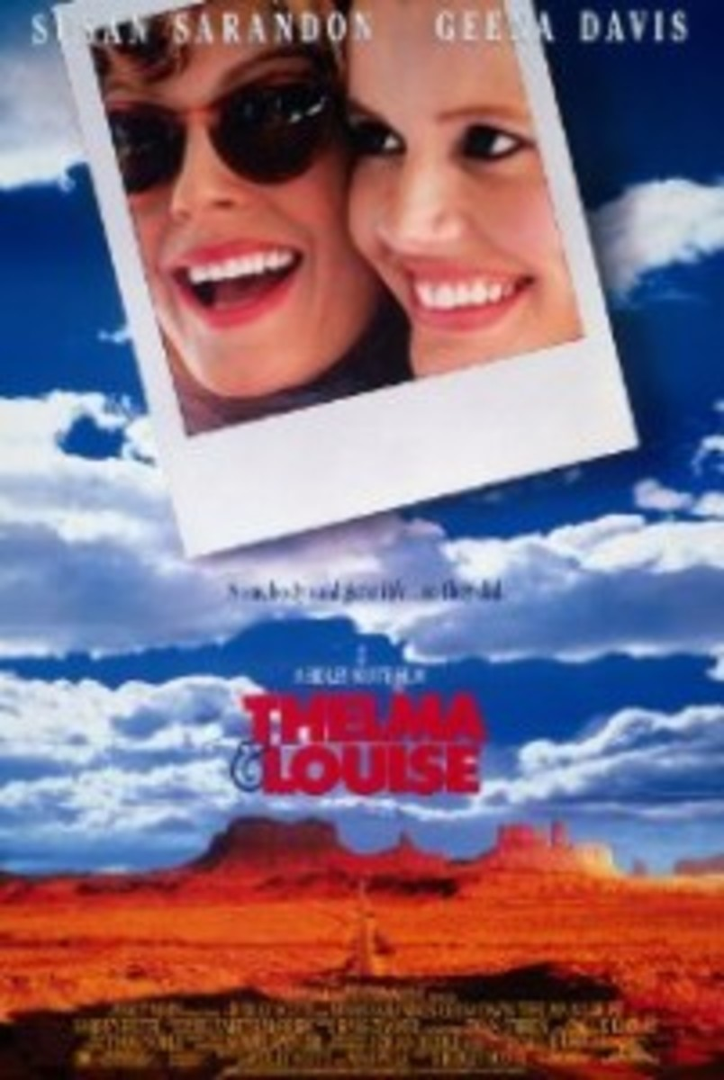 Thelma & Louise is a buddy story type of theme that involves a tragic tale of two women so close that they're willing to die together.