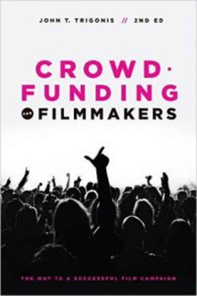 Crowd Funding for Filmmakers