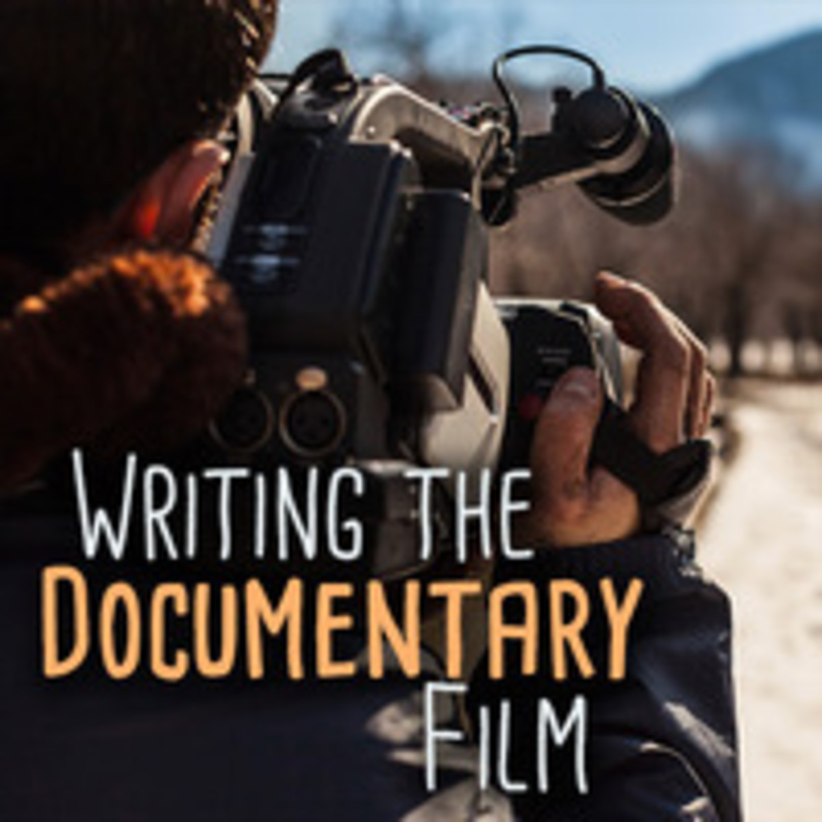 Writing the Documentary Film
