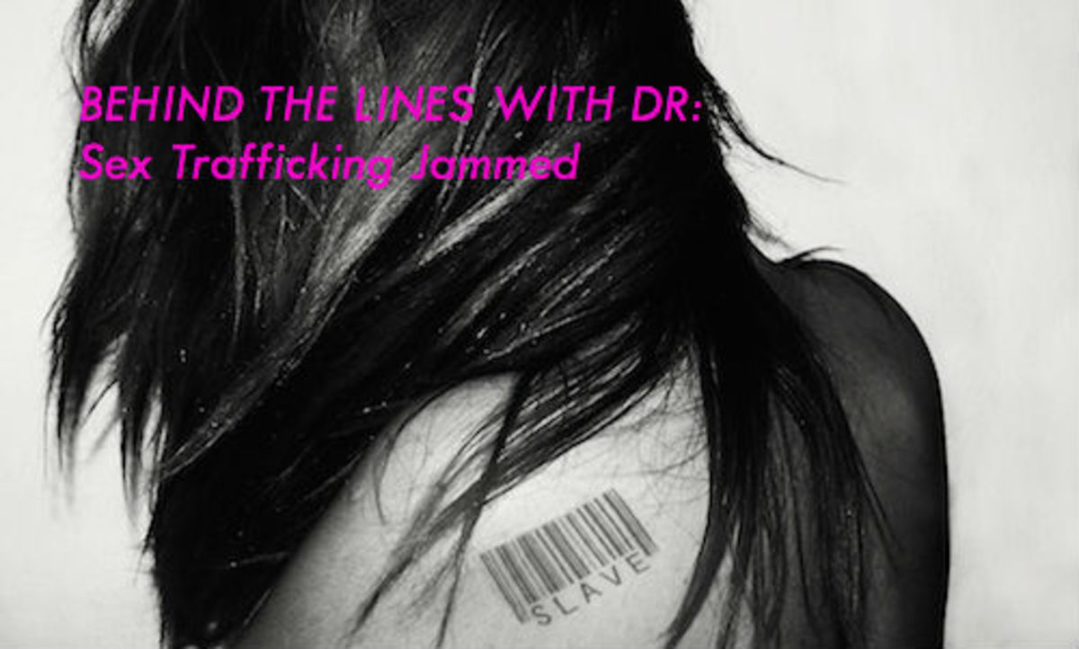 BEHIND THE LINES WITH DR: Sex Trafficking Jam by Doug Richardson | Script Magazine #scriptchat #amwriting