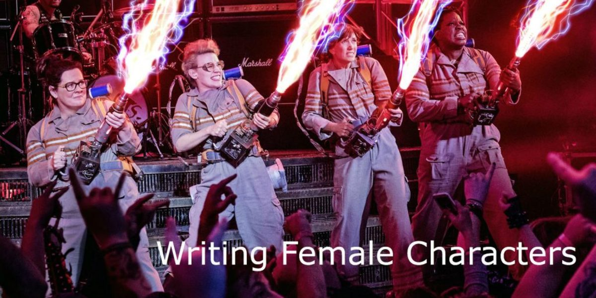 BEHIND THE LINES WITH DR: Writing Female Characters - She Said; She Said by Doug RIchardson | Script Magazine #scriptchat #screenwriting