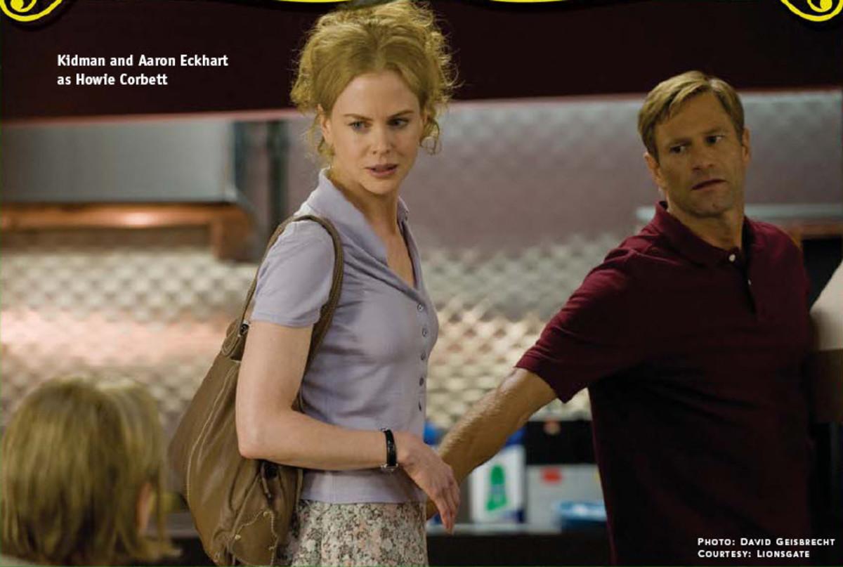 Kidman and Aaron Eckhart as Howie Corbett PHOTO: DAVID GEISBRECHT COURTESY : LIONSGATE