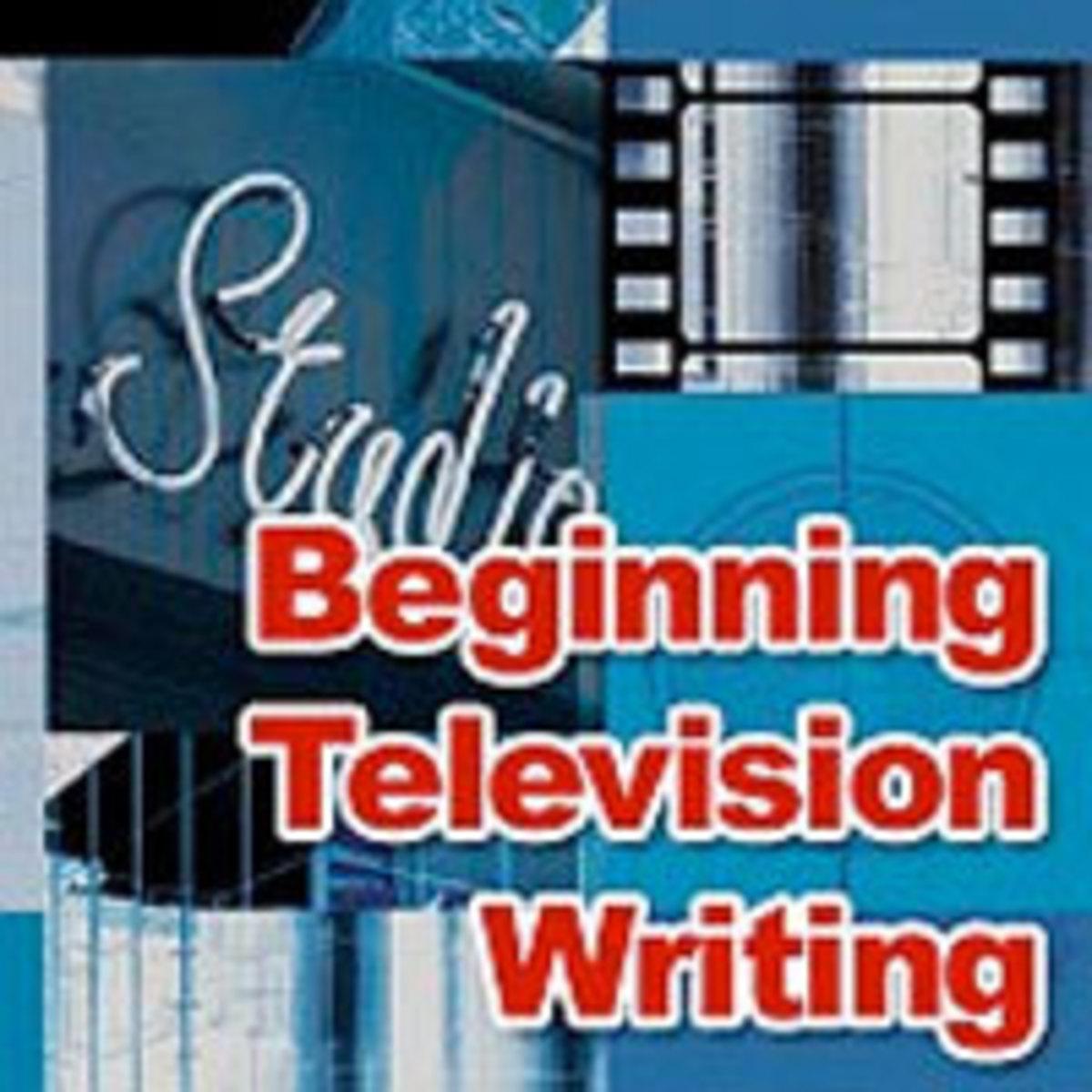 Begining Television Writing