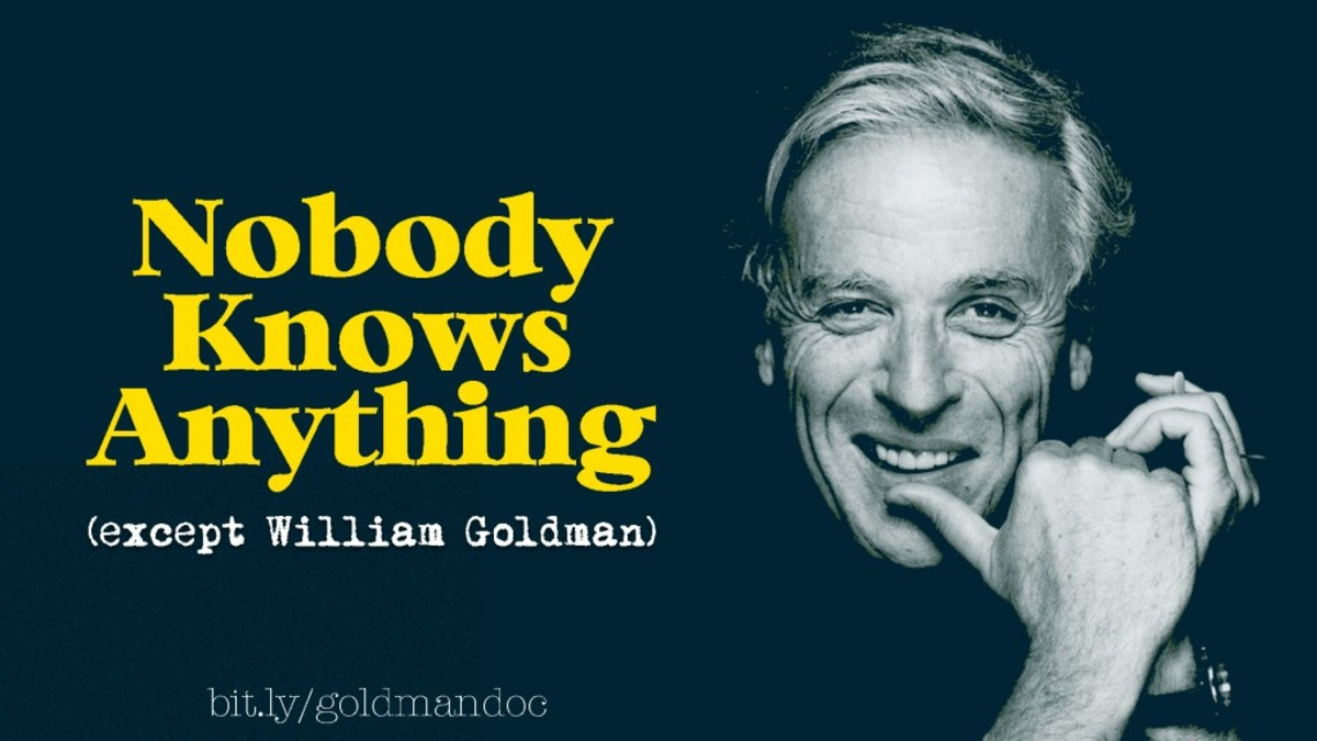 'Nobody Knows Anything (except William Goldman)' is an upcoming documentary feature about two-time Academy Award-winning screenwriter, bestselling novelist, non-fiction author and playwright William Goldman. Denny Schnulo | Script Magazine #scriptchat #screenwriting