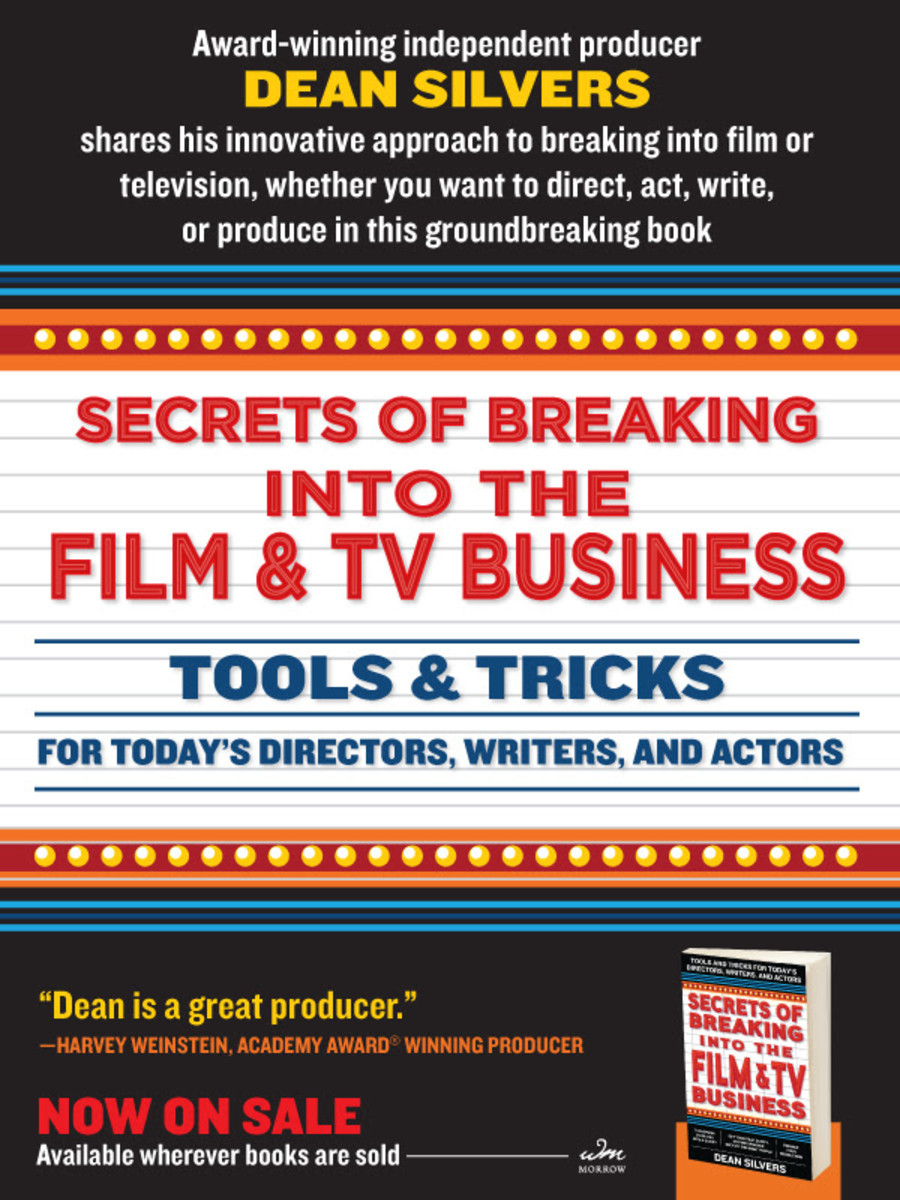 Dean Silvers Secrets of Breaking into Film and TV