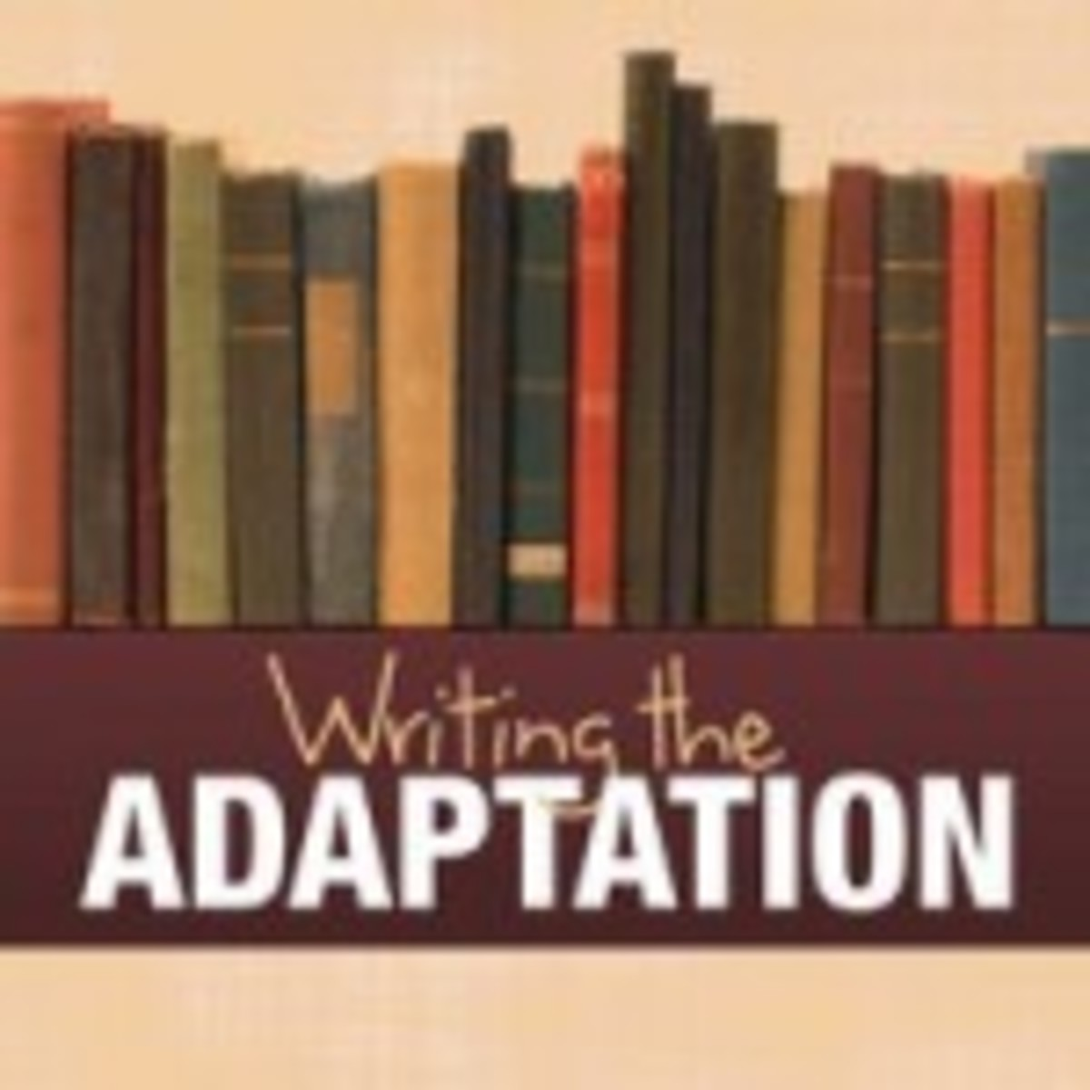 Writing the Adaptation