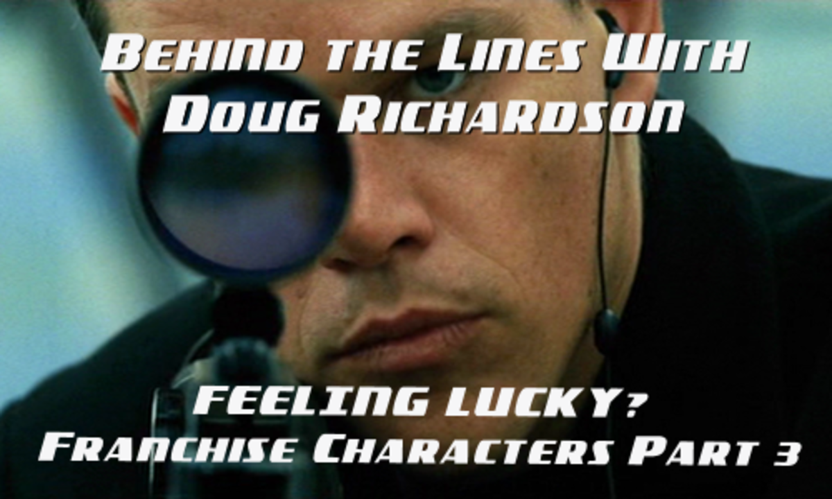 BEHIND THE LINES WITH DR: Feeling Lucky? Franchise Characters Part 3 by Doug Richardson | Script Magazine