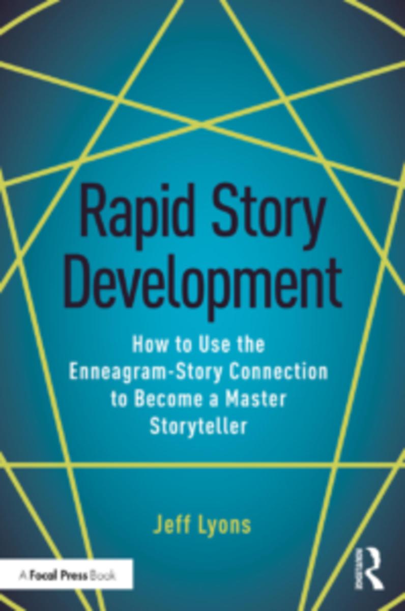 Rapid Story Development by Jeff Lyons