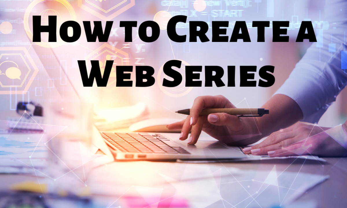 How to Create a Web Series