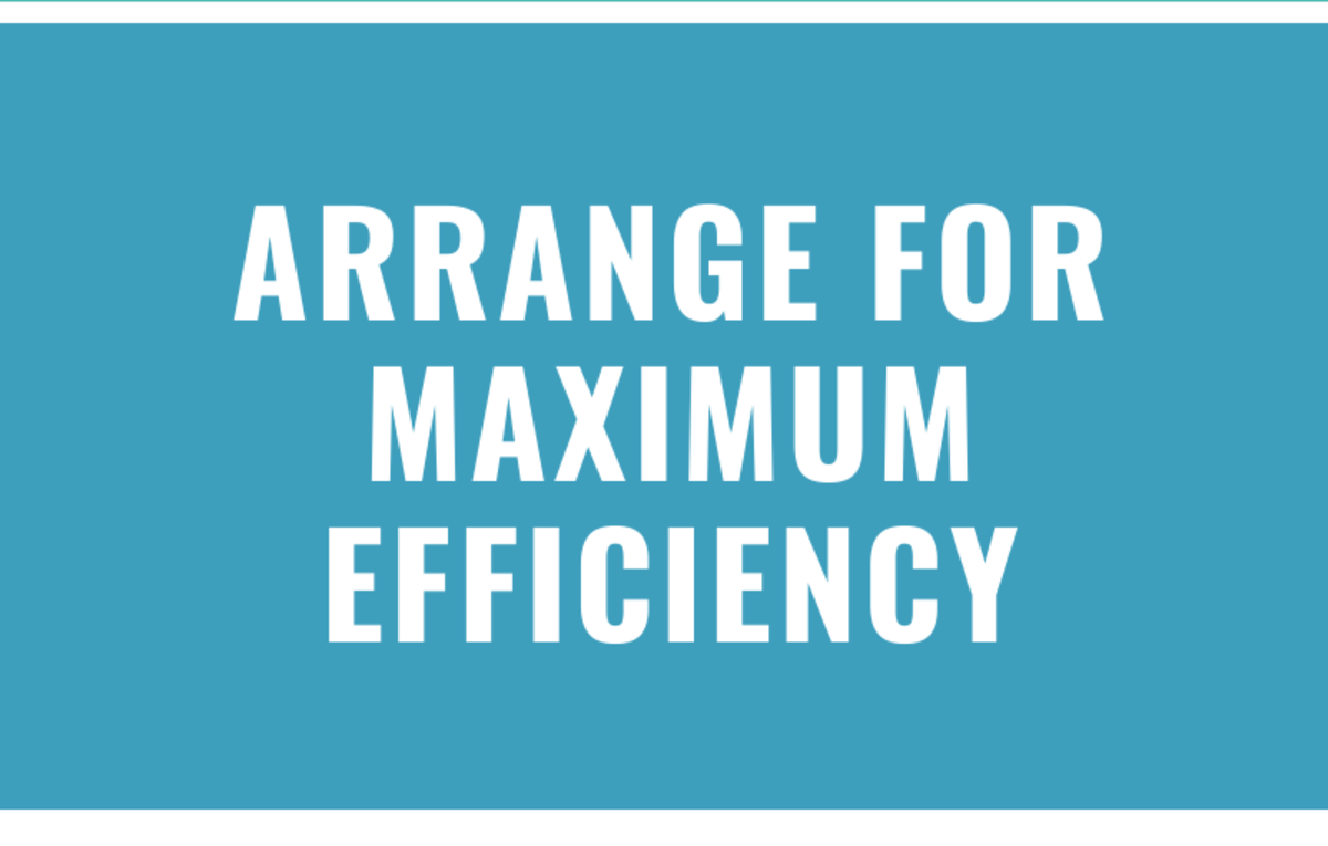 arrange for max efficiency
