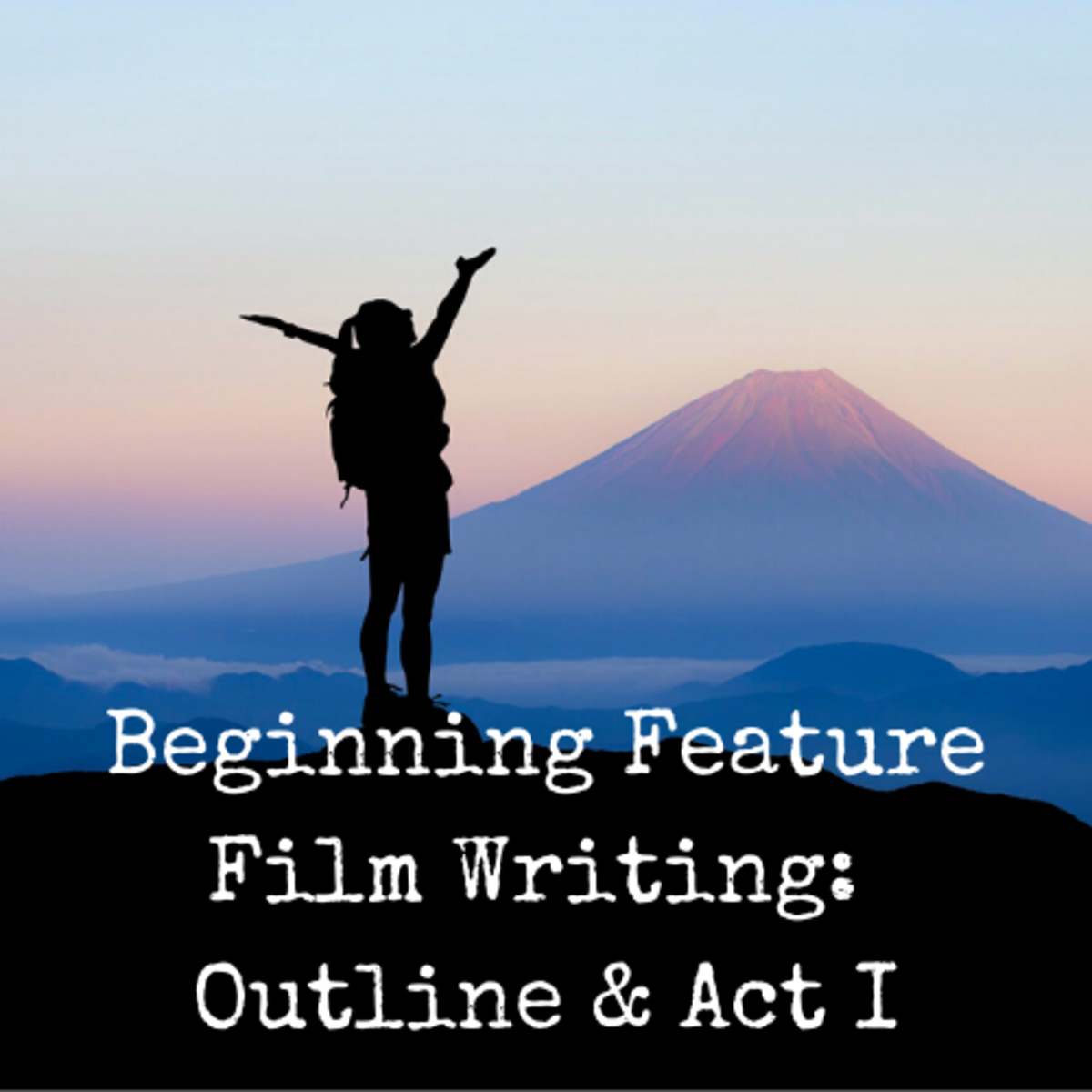 Beginning Feature Film Writing_ Outline & Act I
