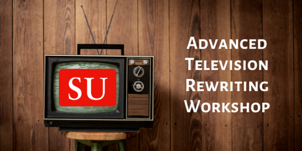 SU Advanced Television Rewriting Workshop