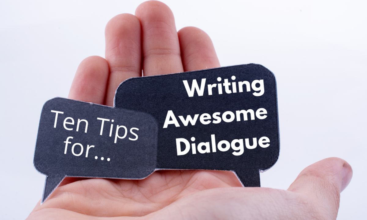 Ten Tips for Writing Awesome Dialogue