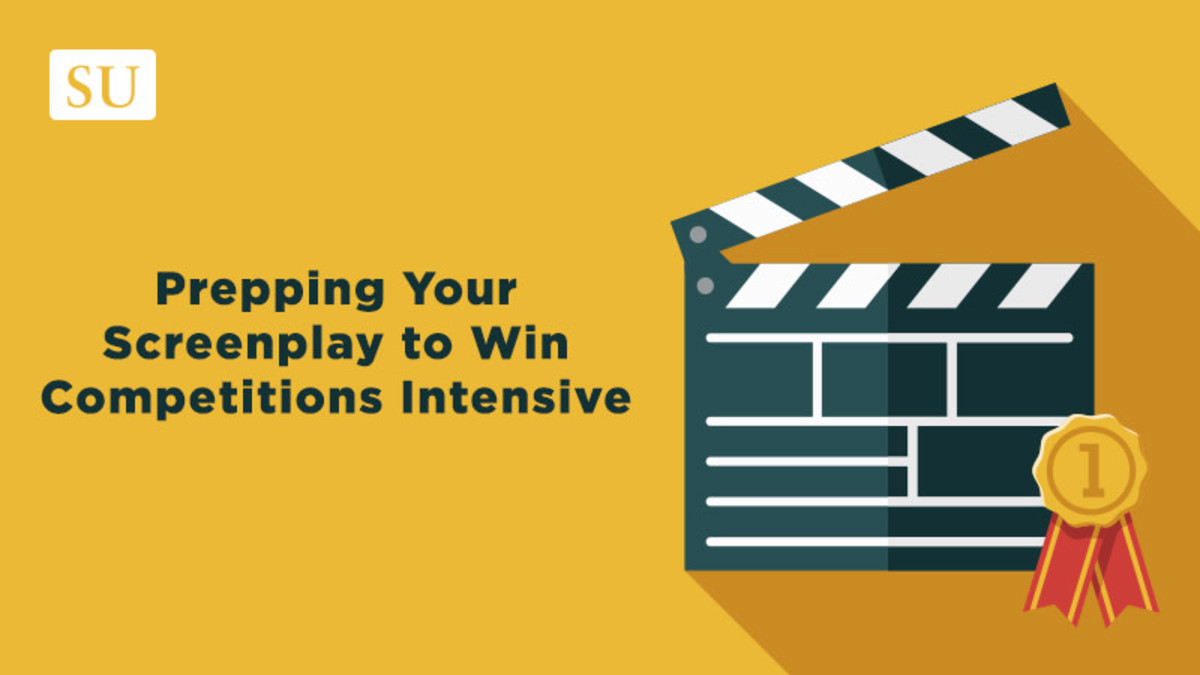 Prepping Your Screenplay to Win Competitions Intensive
