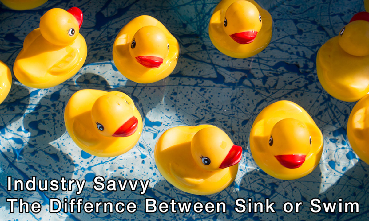 Industry Savvy - The Difference Between Sink Or Swim