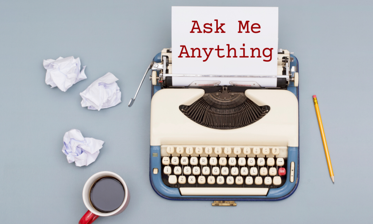 ASK ME ANYTHING want to be a screenwriter