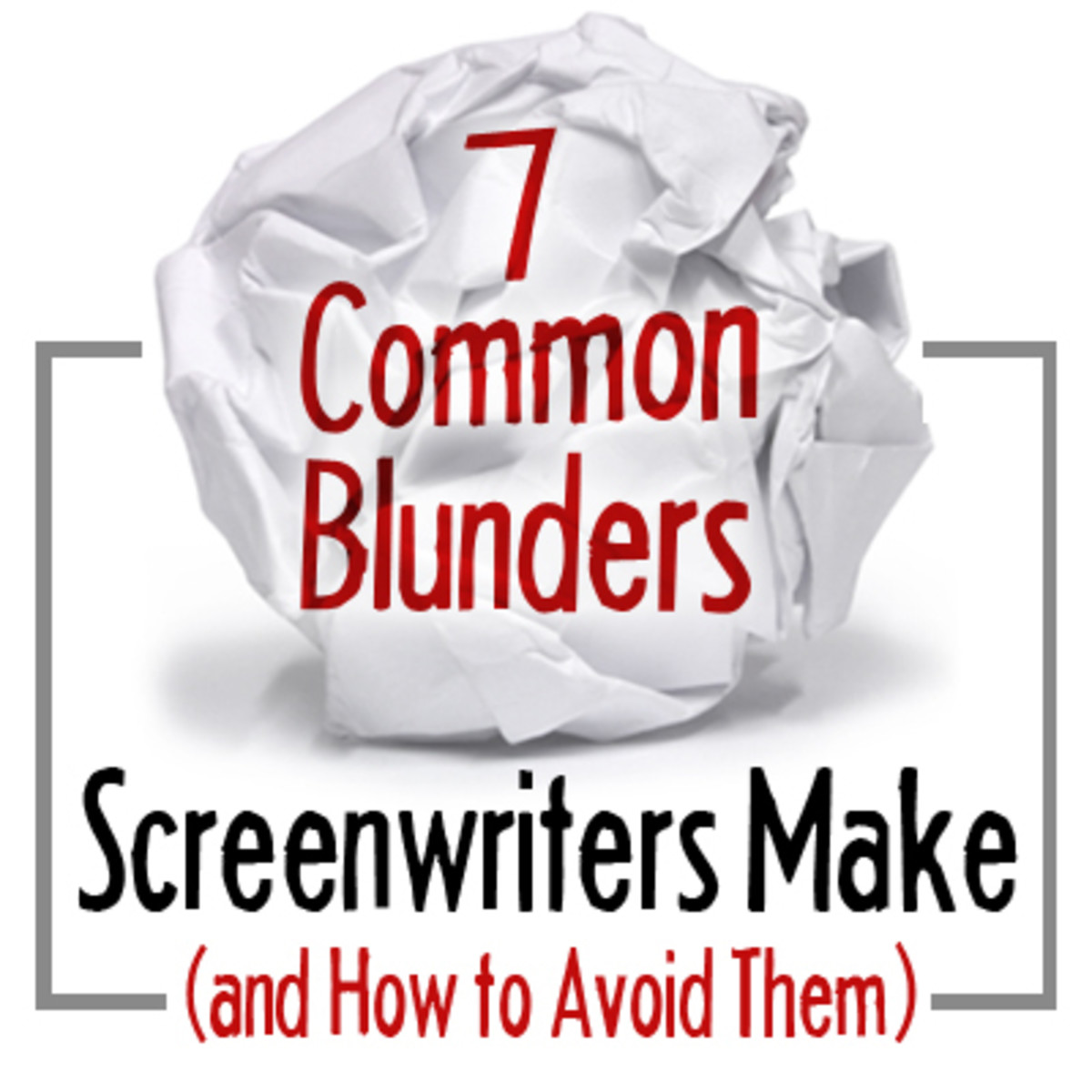 ws_7 blunders screenwriters make