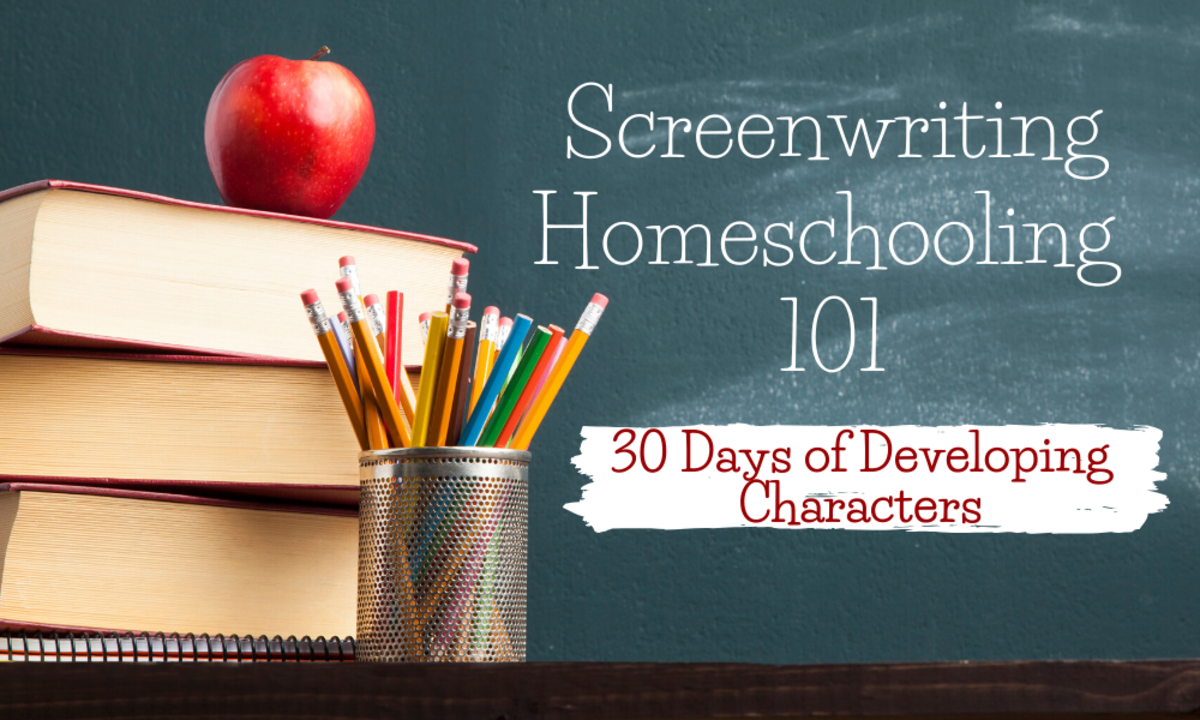 Screenwriting Homeschooling 101 developing characters