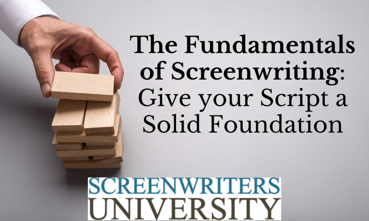 The Fundamentals of Screenwriting_ Give your Script a Solid Foundation