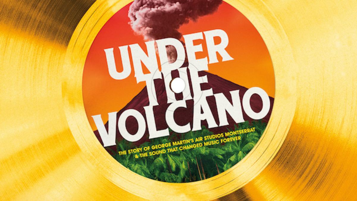UndertheVolcano-Rush Films Pty Ltd 2020